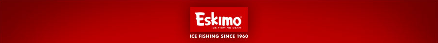 Eskimo Ice Fishing Augers, Ice Fishing Shelters and Ice Fishing Gear!